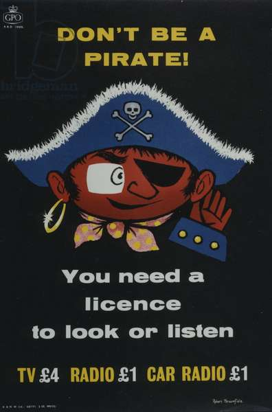 Don't be a pirate! You need a licence to look and listen, 1959 (colour litho)