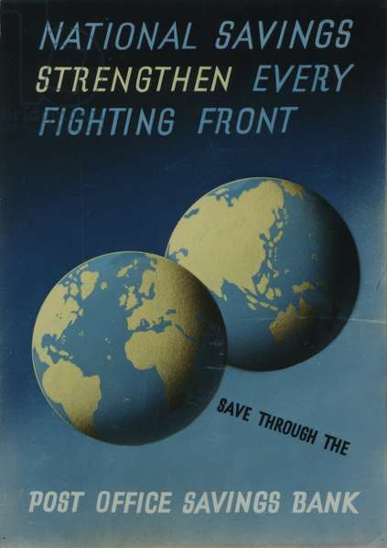 National Savings Strengthen Every Fighting Front, 1942 (colour litho)
