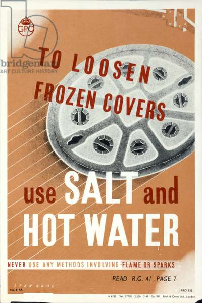 To loosen frozen covers use salt and hot water, 1949 (colour litho)