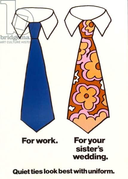 'Quiet ties look best with uniform' (colour litho)