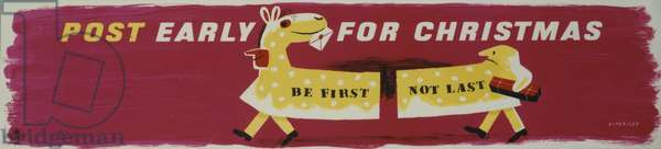 Be First Not Last - Post Early for Christmas, 1955 (colour litho)