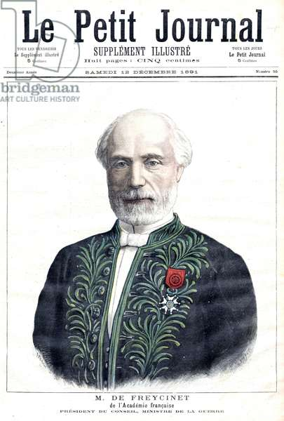 Charles Louis De Freycinet, french minister of war, here at the time of his admission into the French Academy, frontpage of newspaper Petit Journal december 12, 1891