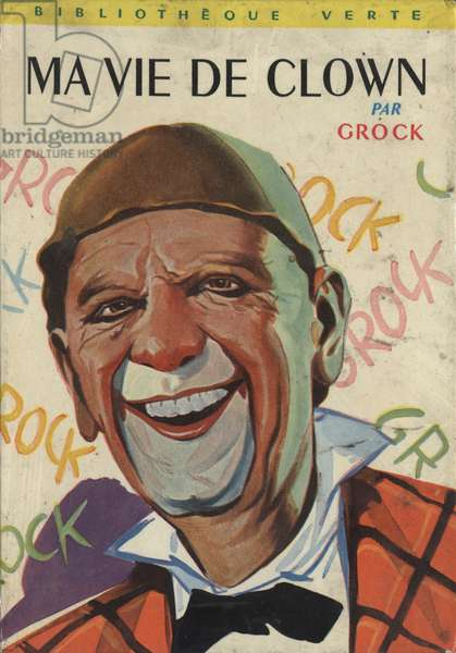 Cover of book by Grock, 1960 (colour litho)