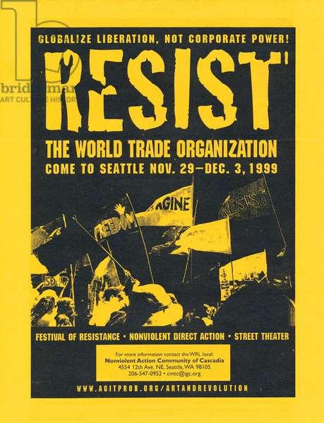 Resist the World Trade Organization, leaflet for Seattle, Washington, protest, November 1999 (litho)
