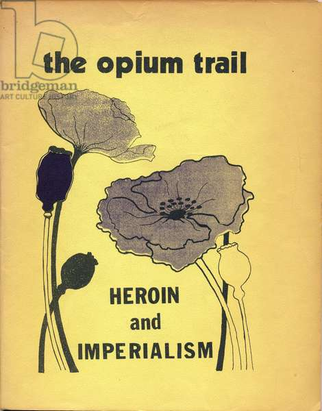 The Opium Trail, Heroin and Imperialism, 1972 booklet cover (litho)