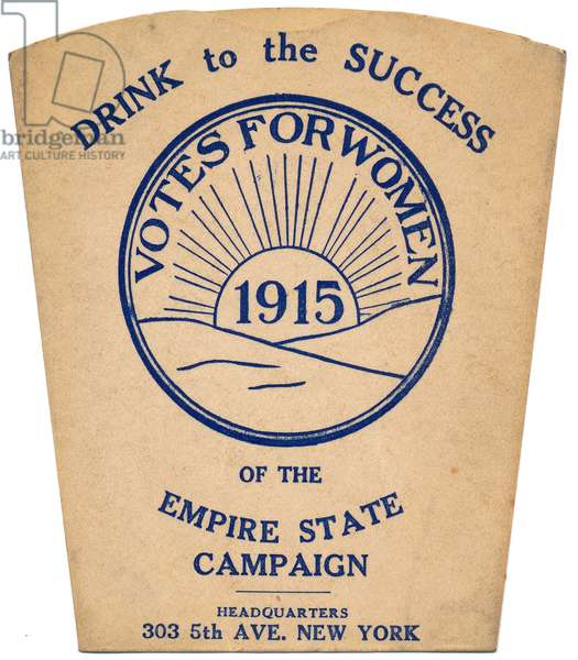 Drink to the Success of the Empire State Campaign, Votes for Women paper drinking cup, New York, 1915 (print)