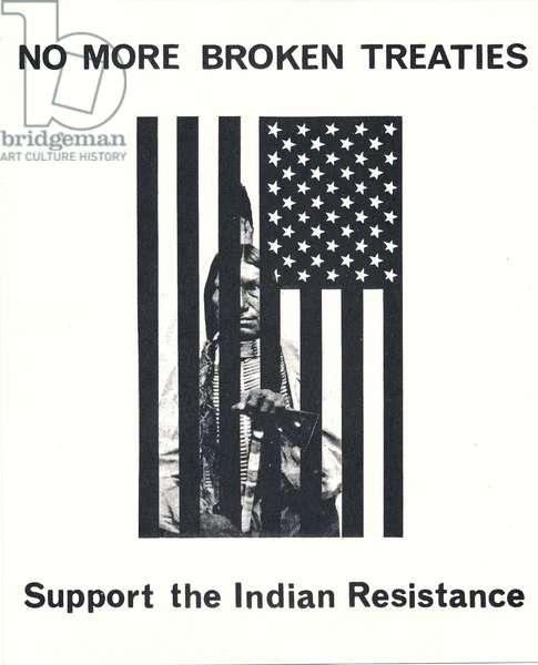No More Broken Treaties, Support the Indian Resistance flyer, 1973 (litho)