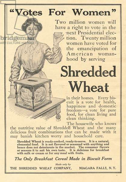 Votes for Women, Shredded Wheat advertisement, 1910 (print)