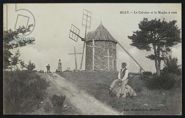 Postcard depicting the calvary and the windmill in Ally, Le Puy-en-Velay, c.1900 (b/w photo)