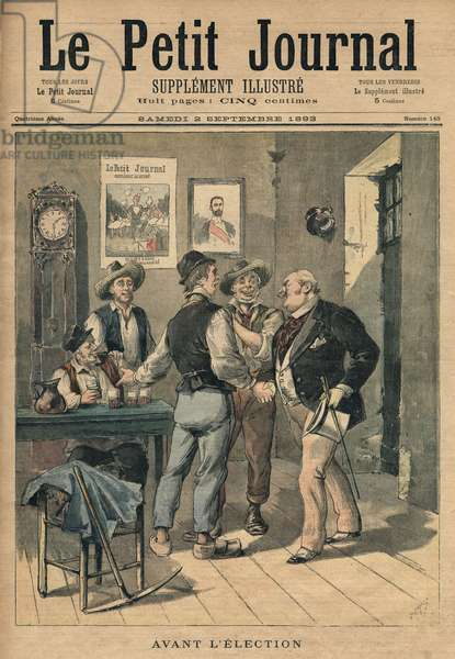 Before the election, illustration from 'Le Petit Journal', Supplement Illustre, 2nd September 1893 (colour litho)