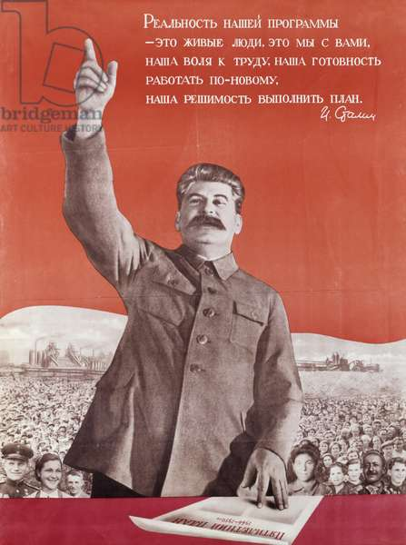 Poster of Josef Stalin presenting the fourth five year plan, 1946 (colour litho)