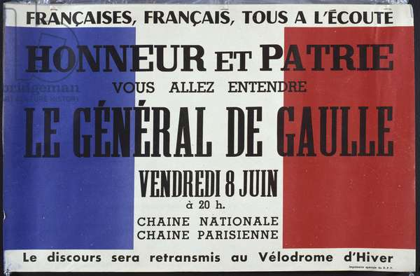 Poster announcing a speech by General Charles de Gaulle (1890-1970) on the National Radio, 8th June 1951 (colour litho)