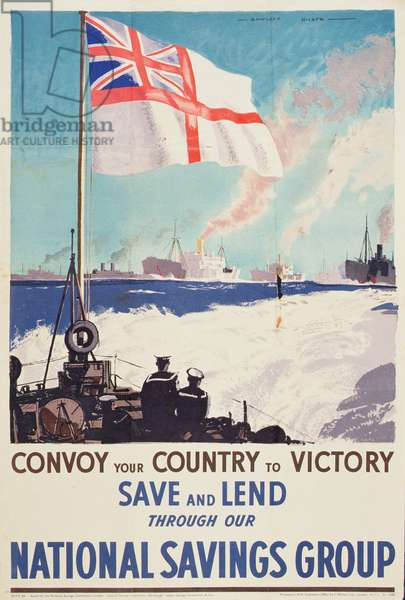 'Convoy your Country to Victory', WWII poster, c.1941 (colour litho)