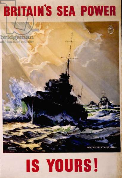 Britain's Sea Power is Yours! Destroyers in Line Ahead, 1945 (colour litho)