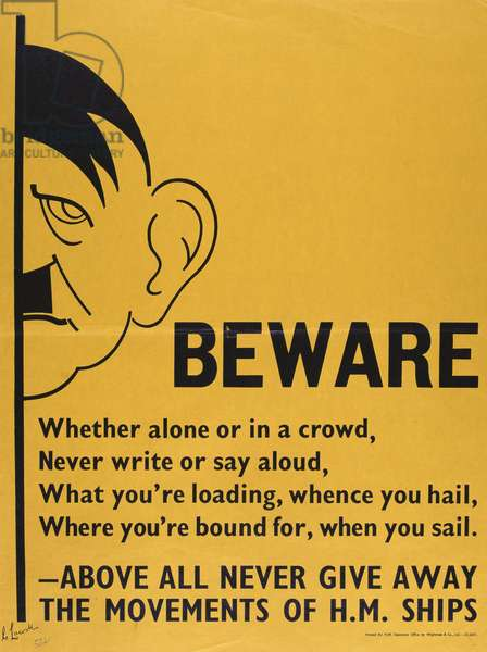 'Beware - above all never give away the movements of HM ships', WWII poster (colour litho)