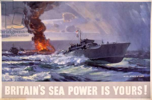 Britain's Sea Power is Yours! MTB's Attack at Dawn, 1945 (colour litho)