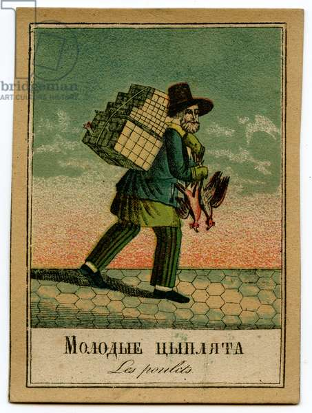 Lithographic Card Depicting a Tradesman in Saint Petersburg Selling Young Chickens, 1860s