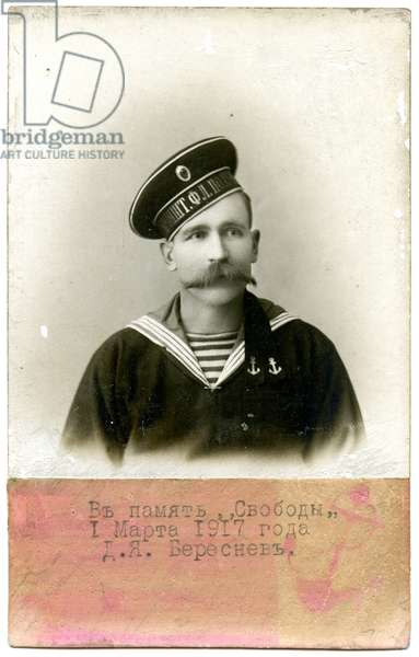 Portrait of Russian Sailor D.Ia.Beresnev, printed to commemorate the overthow of  Tsar Nicholas II, 1917 (photo)