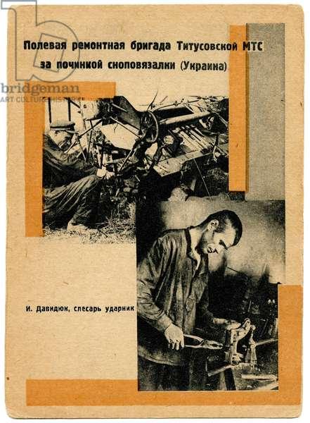 Field Repair Brigade From the Titusovsk Machine Tractor Station Fixing a Sheaf Binder / I.Davidiuk, Welder Shockworker, c.1930