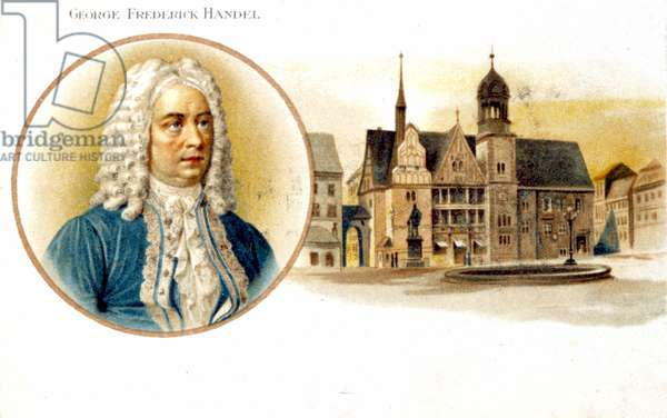 George Frederick Handel (1685-1759) and his birthplace in Halle, Germany (litho)