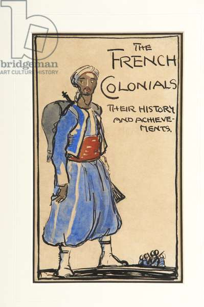The French Colonials, Their History and Achievements, 1917 (w/c on paper)
