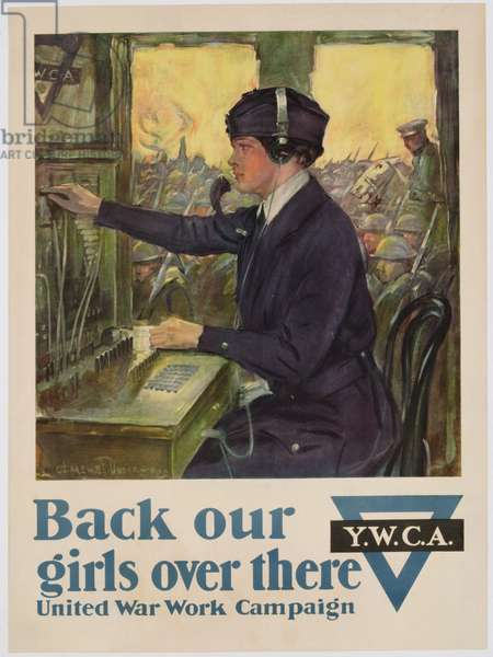 'Back Our Girls Over There', World War I YWCA poster, c.1918 (colour litho)