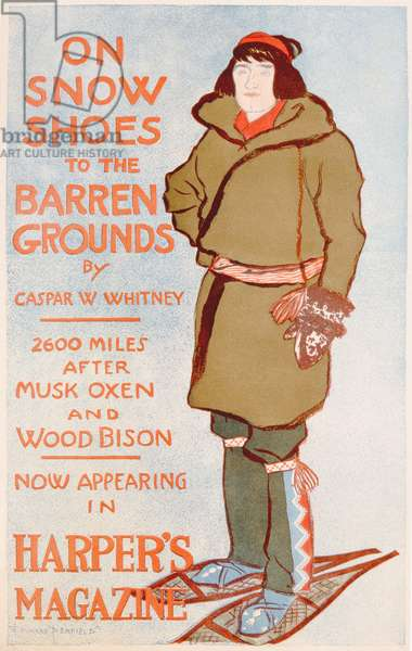 Advertisement for On Snow Shoes to the Barren Grounds, by Caspar W Whitney, c.1899 (colour litho)