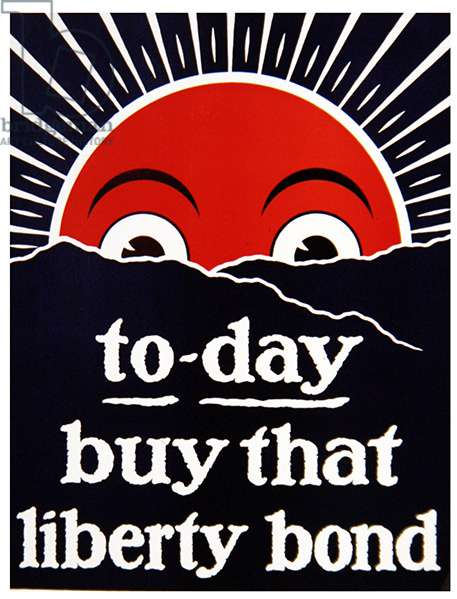 Today Buy That Liberty Bond, 1915-18 (colour litho)