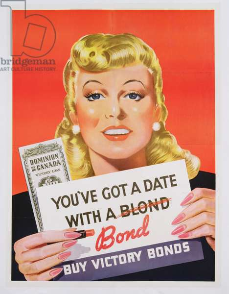 'You've Got a Date With a Bond', poster advertising Victory Bonds (colour litho)