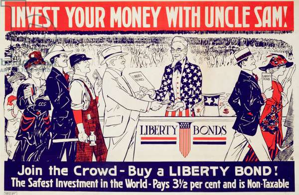 'Invest your money with Uncle Sam!', advertisement for Liberty Bonds, c.1917-18 (colour litho)