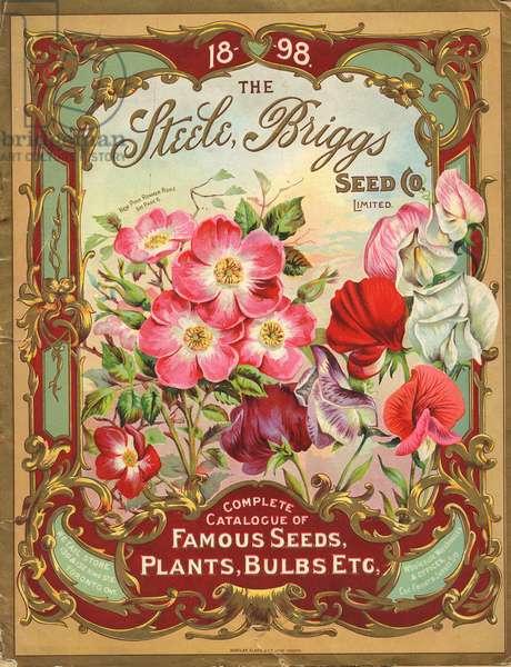 Complete Catalogue of Famous Seeds, Plants, Bulbs, Etc., Steele, Briggs Seed Co., Ltd., 1898 (colour litho)