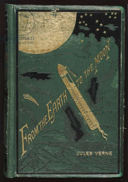 From the Earth to the Moon by Jules Verne, translated by Louis Mercier and Eleanor King, New York, Scribner, Armstrong, 1874 (book with stamped cloth cover)