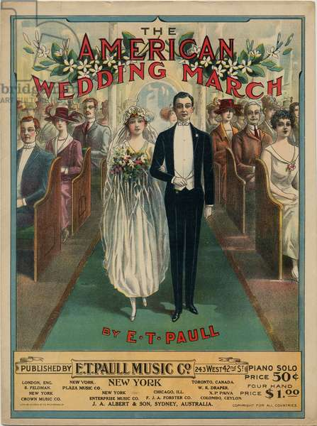 """""""The American Wedding March"""" composed by E. T. Paull, 1918 (colour litho)"""