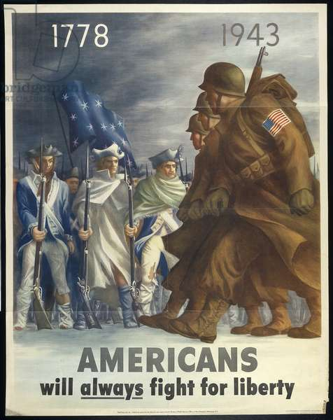 1778-1943 Americans Will Always Fight for Liberty, 1943 (colour litho)
