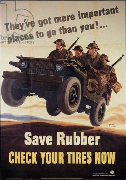 They've got more important places to go than you! Save Rubber, Check Your Tires Now, 1942 (colour litho)
