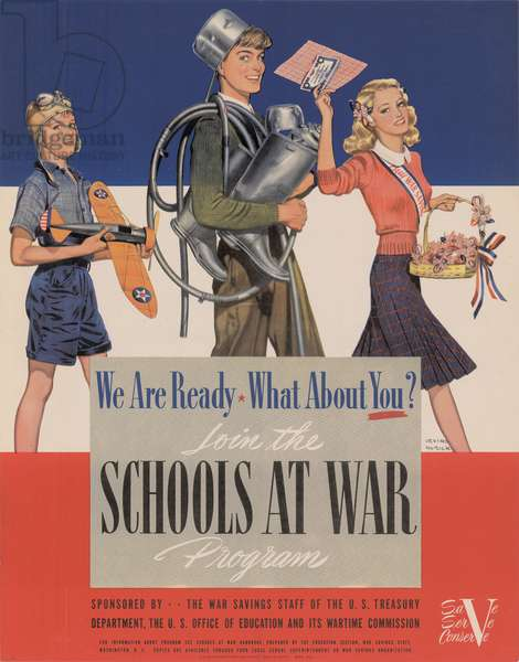 We Are Ready, What About You? Join the Schools at War Program, 1942 (colour litho)