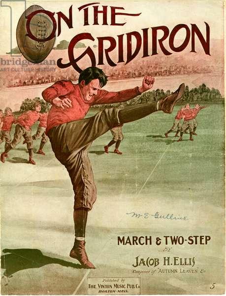 """On the Gridiron,"" composed by Jacob H. Ellis, 1911 (colour litho)"