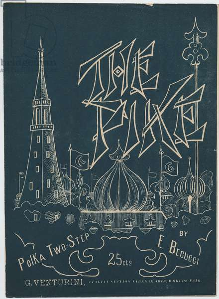 The Pike Polka Two-Step by E. Becucci, G. Venturini, Italian Section Liberal Arts, Worlds Fair, 1904 (colour litho)