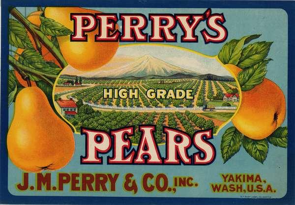 Perry's High Grade Pears, J.M. Perry & Company, Inc., Yakima, Washington (colour litho)