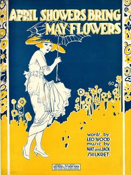 """""""April Showers Bring May Flowers,"""" music by Nat and Jack Shilkret, words by Leo Wood, 1920 (colour litho)"""