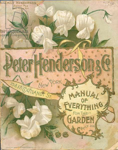 Manual of Everything for the Garden, Peter Henderson & Co, New York, 1896 (colour litho)