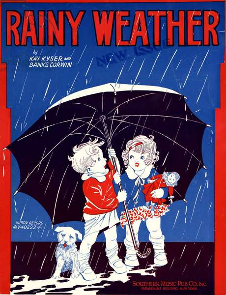 """Rainy Weather,"" music and words by Kay Kyser and Banks Corwin, 1930 (colour litho)"