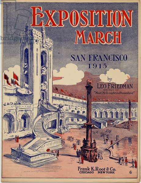 Exposition March by Leo Friedman, San Francisco, 1915 (colour litho)