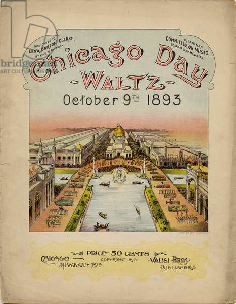 Chicago Day Waltz, October 9th, 1893 (colour litho)