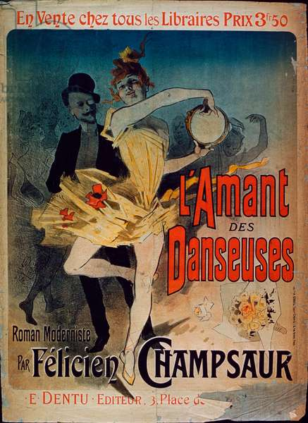 Poster advertising 'The Lover of Dancers', a novel by Felicien Champsaur, 1888 (colour litho)