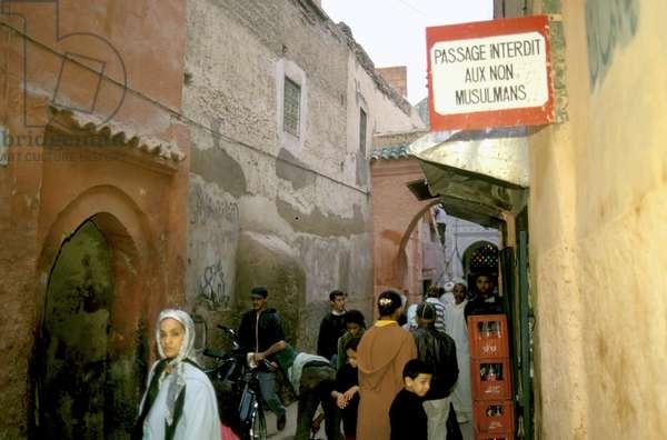 Street forbidden for non-muslims, Marrakech, Morocco (photo)