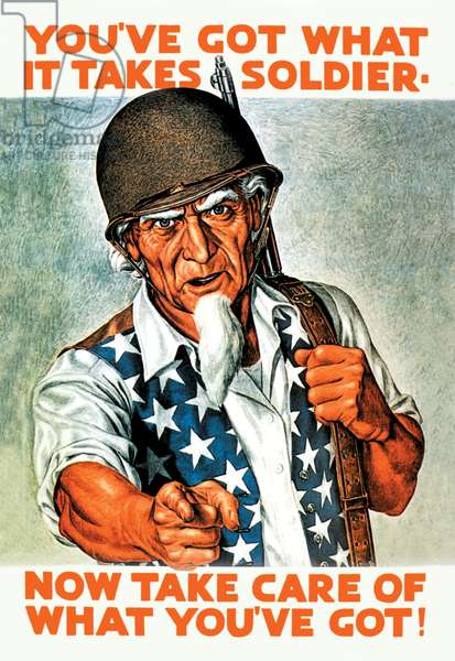You've Got What It Takes, Soldier - Now Take Care of What You've Got!, Uncle Sam
