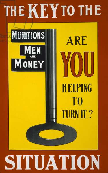 The Key to the Situation: Are you helping to turn it?, 1915 (colour litho)