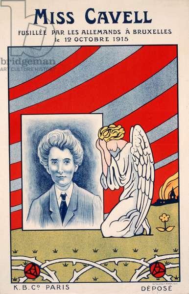 Miss Cavell Fusillée par les Allemands à Bruxelles,  le 12 octobre,  1915 pub. Paris, 1915 (colour litho)