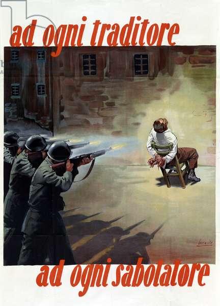 "Italian Propaganda Poster ""Ad ogni traditore-Ad ogni sabotatore"", pub.C. 1944 (colour litho)"